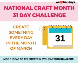 craft month 31 day challenge