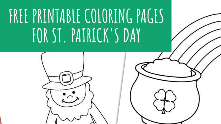 Saint Patrick S Day Free Printable Coloring Pages Weheartholidays Com